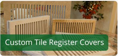 Custom Tile Register Covers